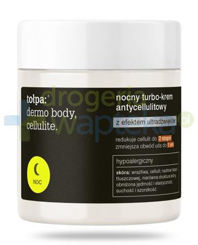 Tołpa Dermo Body Cellulite nocny turbo krem antycellulitowy na noc z efektem ultradźwie...