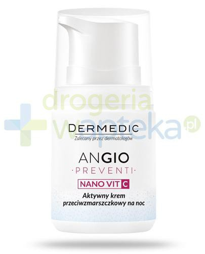 Dermedic Angio Preventi Nano Vit C aktywny krem przeciwzmarszczkowy na noc 55 g